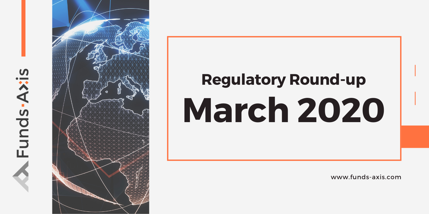 Funds-Axis Regulatory Round-up - March 2020