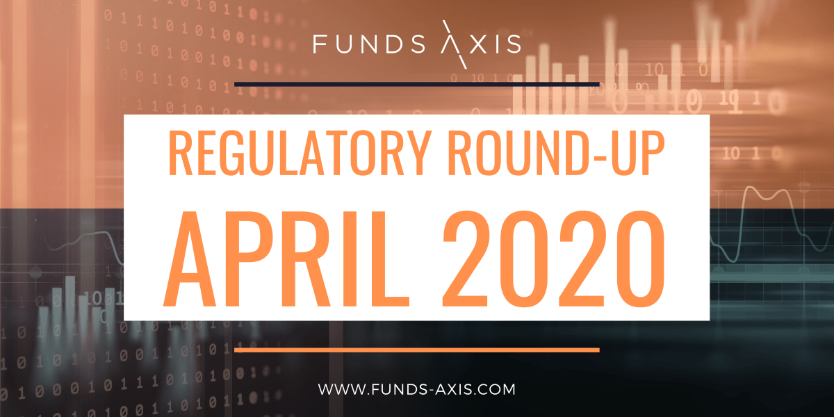 Funds-Axis Regulatory Round-up April 2020