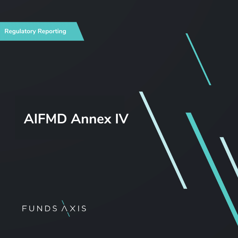 AIFMD Annex IV
