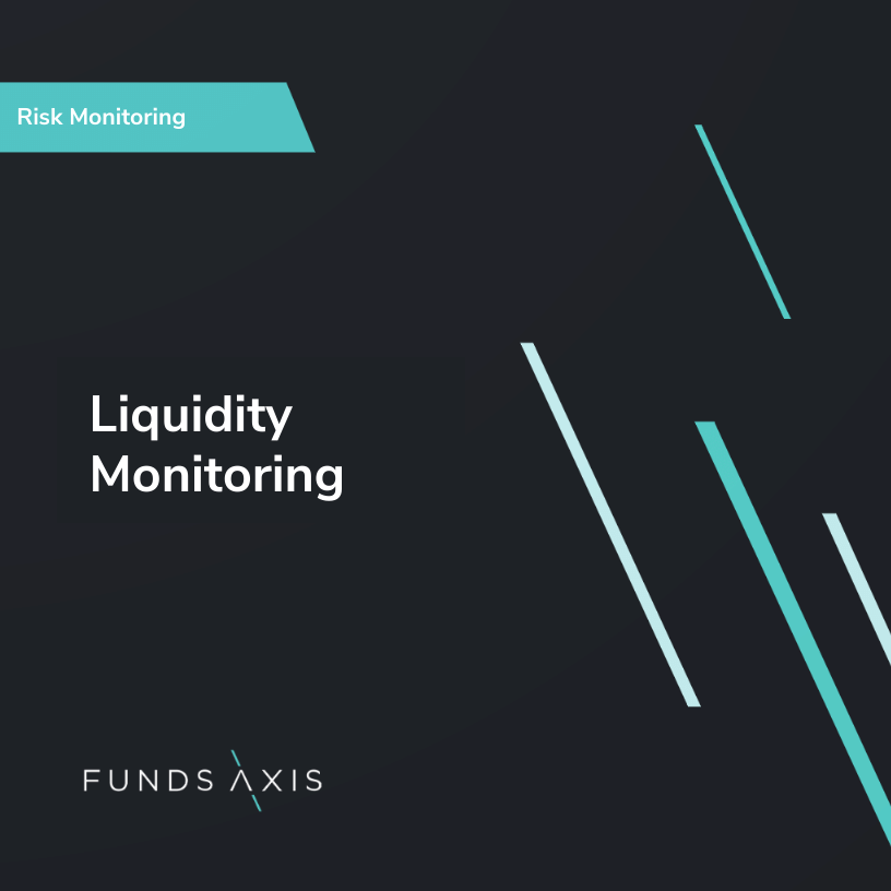Liquidity Monitoring