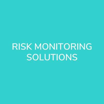 Risk Monitoring Solutions